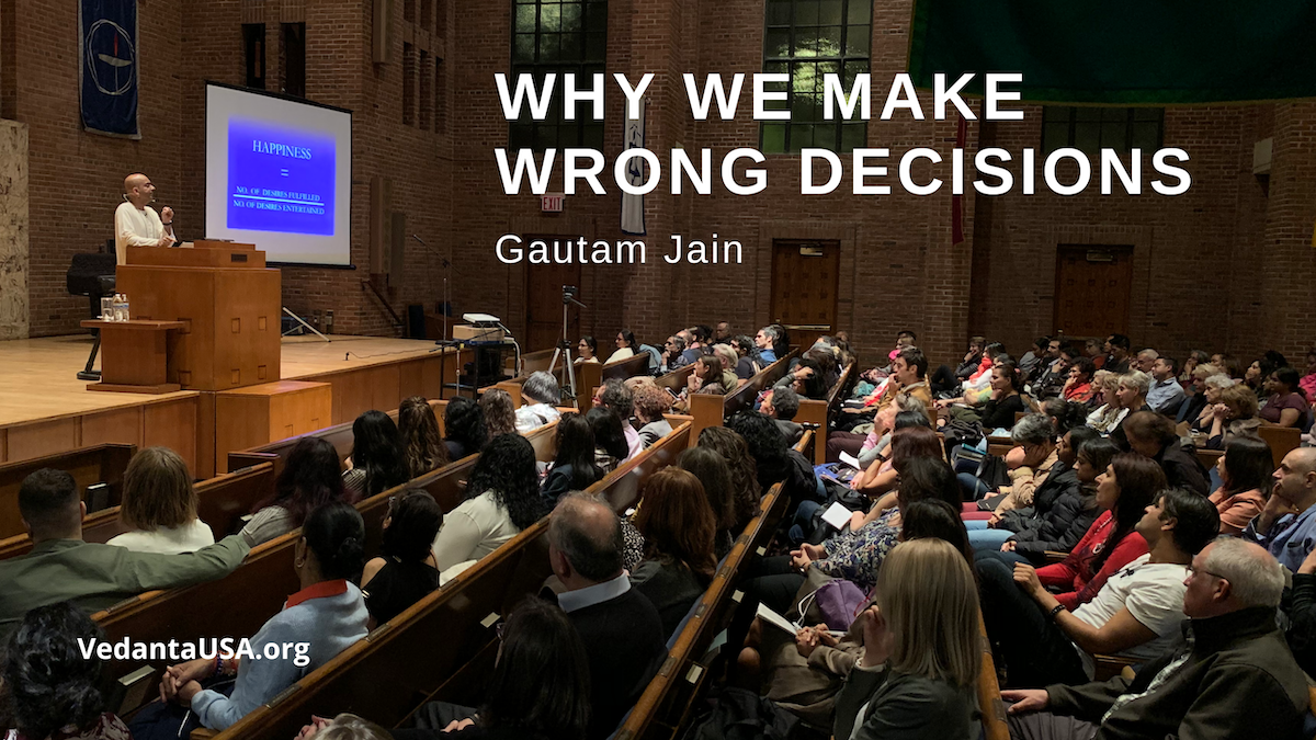 Why we make wrong decisions